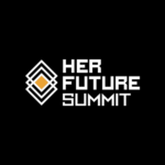 Her Future Summit Launches with a Line up of 100 Global Speakers and Partners in London